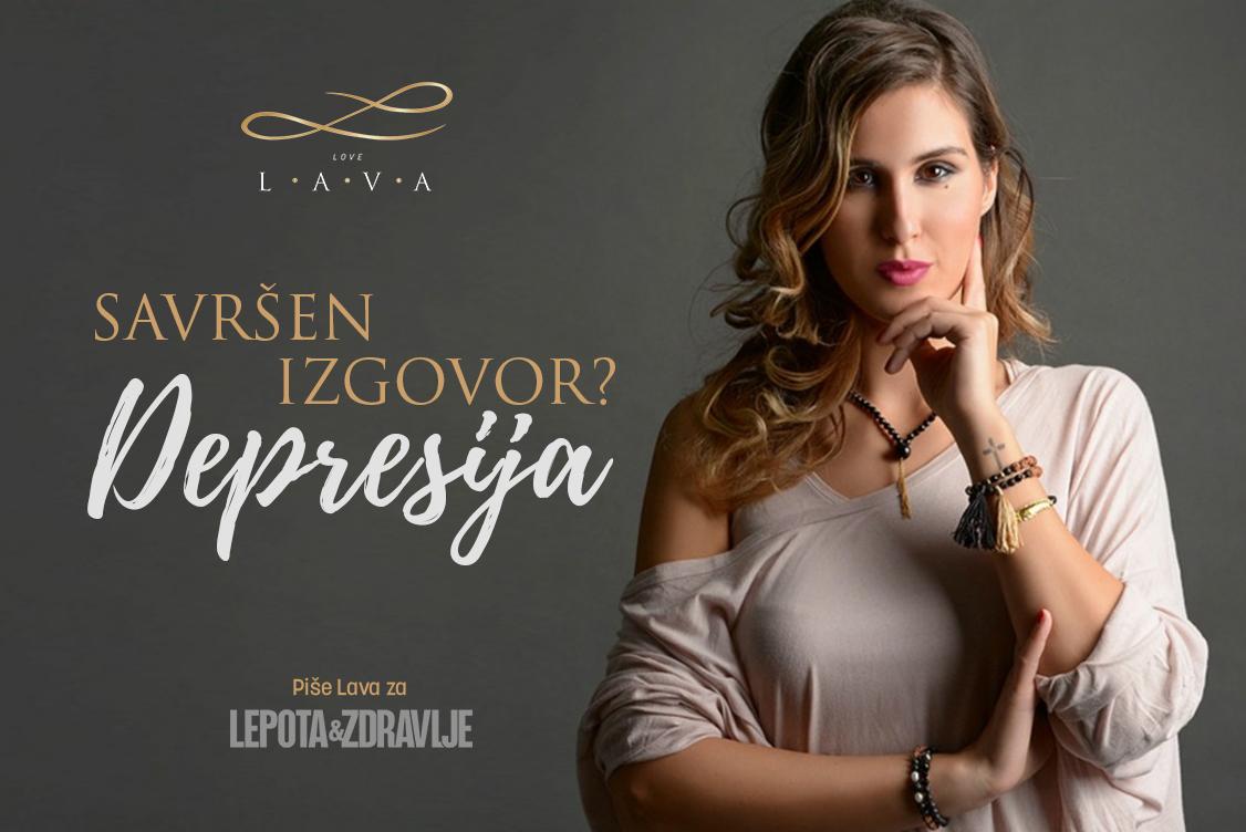 Lava za Lepotu i zdravlje: Depresija je savršen izgovor